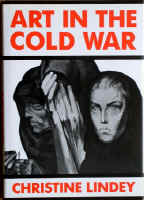 1990- ART IN THE COLD WAR-1990- CHRISTINE LINDEY